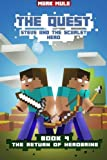 img - for The Quest: Steve and the Scarlet Hero (Book 4): The Return of Herobrine (An Unofficial Minecraft Book for Kids Ages 9 - 12 (Preteen) (The Quest: The Untold Story of Steve) (Volume 4) book / textbook / text book
