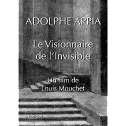 ADOLPHE APPIA le Visionnaire de l'Invisible