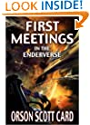 First Meetings: In the Enderverse