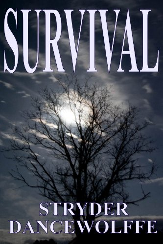 Amazon.com: Survival eBook: Stryder Dancewolffe: Kindle Store