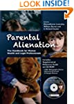Parental Alienation: The Handbook for...