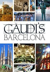 Gaudi's Barcelona [DVD]