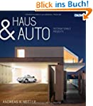 Haus & Auto: Internationale Projekte