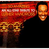 So Amazing: An All-Star Tribute to Vandross