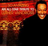 So Amazing: An All-Star Tribute to Vandross Various Artists