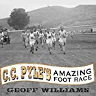 C. C. Pyle's Amazing Foot Race: The True Story of the 1928 Coast-to-Coast Run Across America (       UNABRIDGED) by Geoff Williams Narrated by Robertson Dean