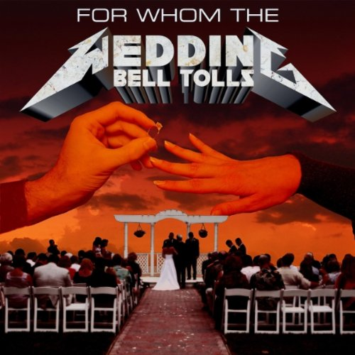 Wedding March Heavy Metal Wedding  s