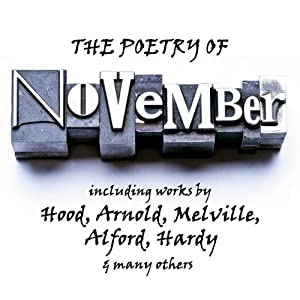 The Poetry of November: A Month in Verse | [Johann Wolfgang von Goethe, William Wordsworth, Herman Melville, Sara Teasdale, Archibald Lampman, Thomas Hardy, Janet Hamilton, John Keble, Alfred Austin]