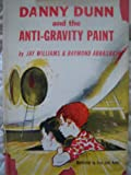 Danny Dunn and the Anti-gravity Paint. (Weekly Reader Children's Book Club, Children's Book Club Edition)