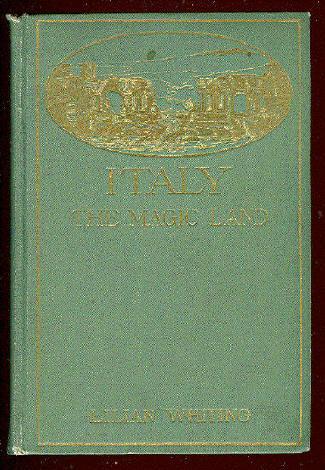 Italy: The Magic Land