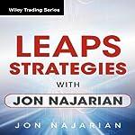 LEAPS Strategies with Jon Najarian: Wiley Trading Audio Seminar | Jon Najarian