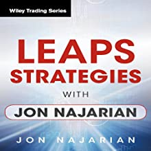 LEAPS Strategies with Jon Najarian: Wiley Trading Audio Seminar Discours Auteur(s) : Jon Najarian Narrateur(s) : Jon Najarian