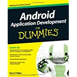 Android Application Development For Dummies (For Dummies (Computers))by Donn Felker