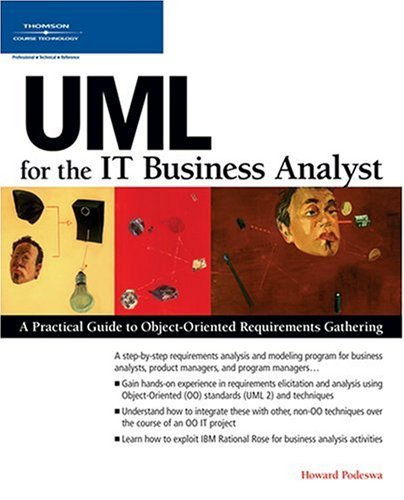 UML for the IT Business Analyst: A Practical Guide to...