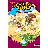Opération trio, tome 2 : Pièges en Egypte