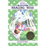 Wise Woman Herbal Healing Wiseby Susun S. Weed