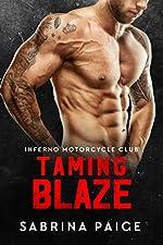 Taming Blaze (Motorcycle Club Romance, New Adult Romance) (Inferno Motorcycle Club Book 1)