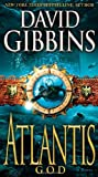 David Gibbins Atlantis God