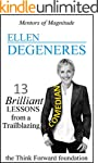 ELLEN DEGENERES: 13 Brilliant Lessons...