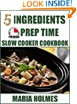 5 Ingredients 15 Minutes Prep Time Sl...
