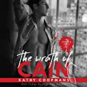 The Wrath of Cain: The Syndicate Series, Book 1 Audiobook by Kathy Coopmans Narrated by Stacy Hinkle