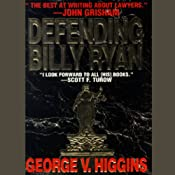 Defending Billy Ryan | [George V. Higgins]