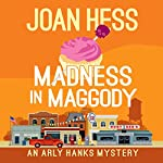 Madness in Maggody | Joan Hess