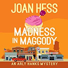 Madness in Maggody Audiobook by Joan Hess Narrated by Kristin Kalbli