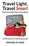www.payane.ir - Travel Light, Travel Smart: Pack Less and See More of the World (A Minimalist Traveling Guide)