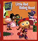 Little Red Riding Hood (Super WHY!)