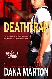 Deathtrap (Broslin Creek)