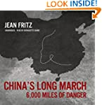 China's Long March: 6,000 Miles of Da...