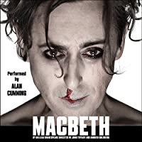 Macbeth (Dramatized)  by William Shakespeare Narrated by Alan Cumming