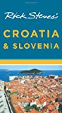 Rick Steves' Croatia and Slovenia