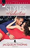 img - for Styles of Seduction (Harlequin Kimani Romance\The Hamiltons: Fashioned with Love) book / textbook / text book