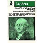 George Washington: The Leaders Series (Dramatized) | Laura Bailey