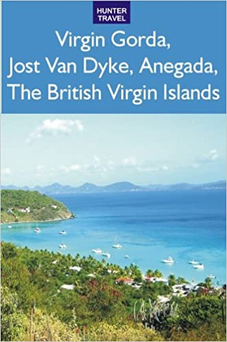 Virgin Gorda, Jost Van Dyke, Anegada: The British Virgin Islands written by Lynne Sullivan
