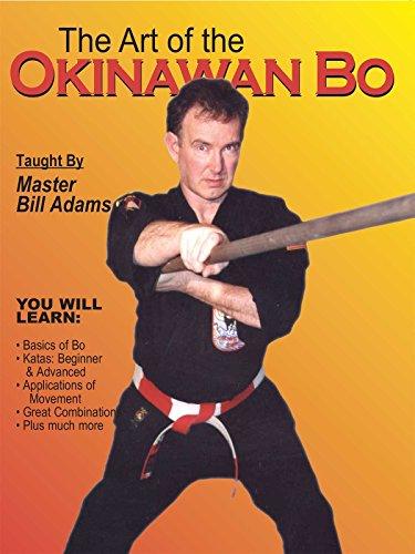 The Art of Okinawan Bo