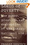 The Lords of Poverty: The Power, Pres...