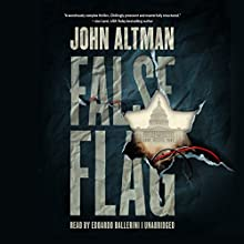 False Flag Audiobook by John Altman Narrated by Edoardo Ballerini