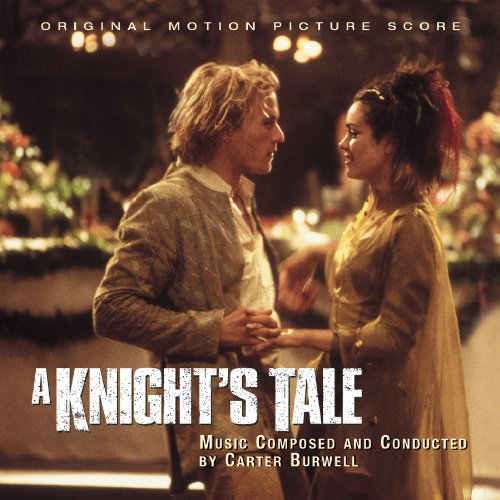 Knight's Tale by Carter Burwell