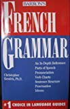 French Grammar (Grammar series) (0812042921) by Christopher Kendris
