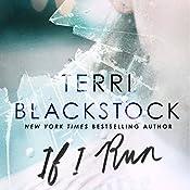 If I Run | Terri Blackstock