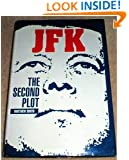 JFK: The Second Plot