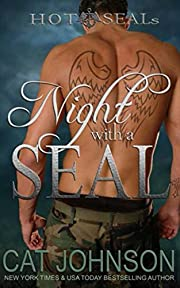 Night with a SEAL: A Hot SEALs Romance (Hot SEALs series Book 1)