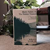 Mabel Parker: Or, the Hidden Treasure : A Tale of the Frontier Settlements (0208021264) by Alger, Horatio