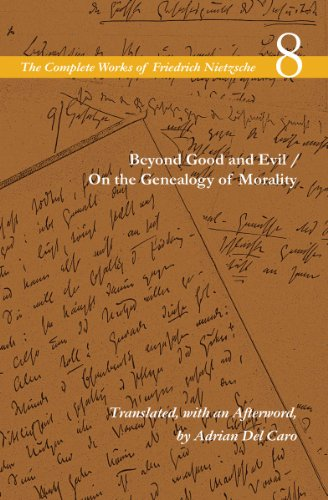 Beyond Good and Evil / On the Genealogy of Morality: Volume 8 (The Complete Works of Friedrich Nietzsch)