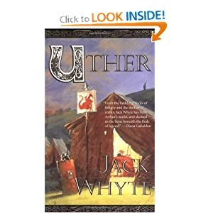 Uther (The Camulod Chronicles, Book 7) by Jack Whyte