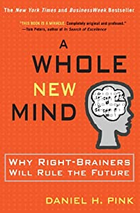 "Cover of ""A Whole New Mind: Moving from t..."