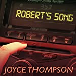 Robert's Song | Joyce Thompson